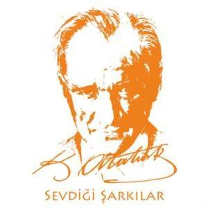 Atatürk'ün Sevdiği ...
