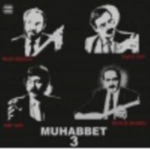 Muhabbet 3