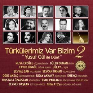 Türkülerimiz Var Bizim 2