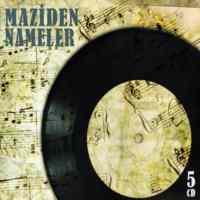 Maziden Nameler (5 ...