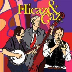 Hicaz &Caz (CD)