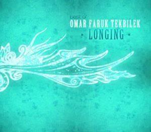 Omar Faruk Tekbilek The Best Of Longing