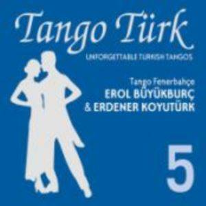 Tango Türk - 5