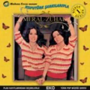 Meral & Zuhal / Ko ...