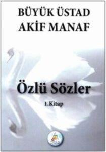 Büyük Üstad Akif <br/>Manaf Özlü Sö ...