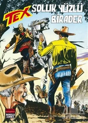 Aylık Tex Sayı: 142 Soluk Yüzlü Birader