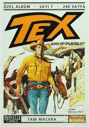 Tex Özel Albüm Sayı: 7 Kayıp Pueblo!