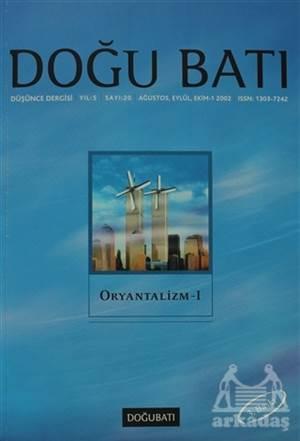 Doğu Batı Düşünce Dergisi Sayı: 20 Oryantalizm - 1