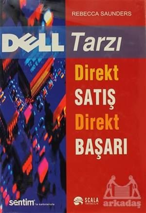 Dell Tarzı Direkt Satış Direkt Başarı