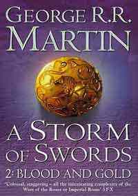 A Storm Of Swords: ...