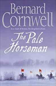 The Pale Horseman (The Last Kingdom 2)
