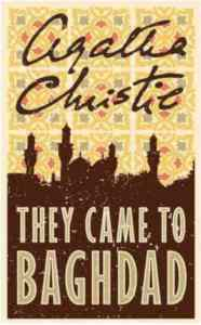 They Came to Baghd ...