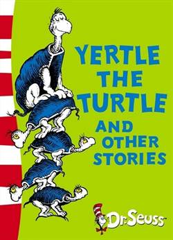 Yertle the Turtle  ...