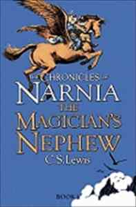 Chronicles of Narnia 1: The Magician's Nephew