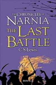 Chronicles of Narnia 7: The Last Battle