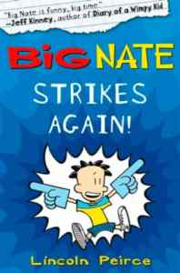 Big Nate 2: Big Nate Strikes Again