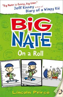 Big Nate 3: Big Nate on a Roll