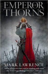 Emperor Of Thorns (Broken Empire 3/3)