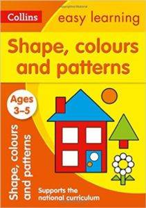 Collins Easy Learning: Shapes, Colors And Patterns