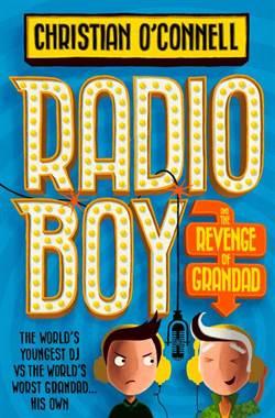 Radio Boy 2: Radio Boy And The Revenge Of Grandad