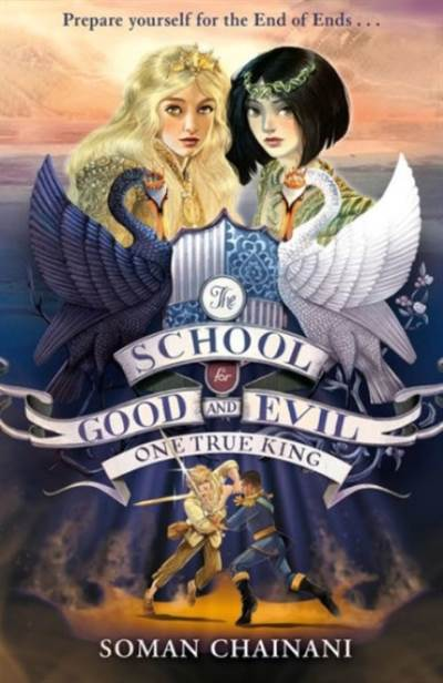 One True King (The School For Good And Evil 6)
