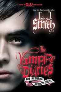 Vampire Diaries: The Return 2: Shadow Souls