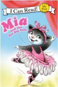 Mia and the Too Big Tutu (I Can Read)