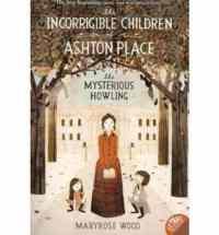 The Incorrigible Children of Ashton Place 1