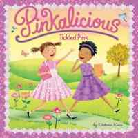 Pinkalicious: Tickled Pink (I Can Read, Level 1)