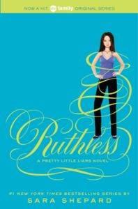 Pretty Little Liars 10: Ruthless