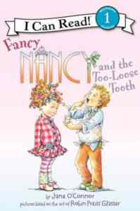 Fancy Nancy and the Too-Loose Tooth (I Can Reaad 1)