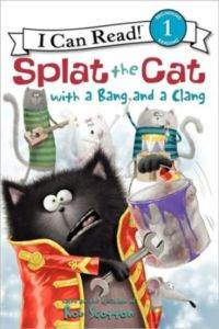 Splat The Cat With A Bang And The Clang (I Can Read, Level 1)