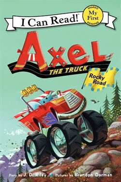 Axel The Truck: <br/>Rocky Road (I ...