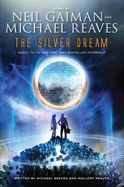 The Silver Dream (Interworld Trilogy 2)