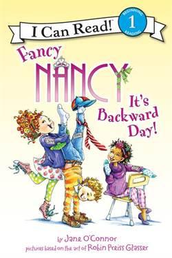 Fancy Nancy: It's Backward Day! (I Can Read, Level 1)