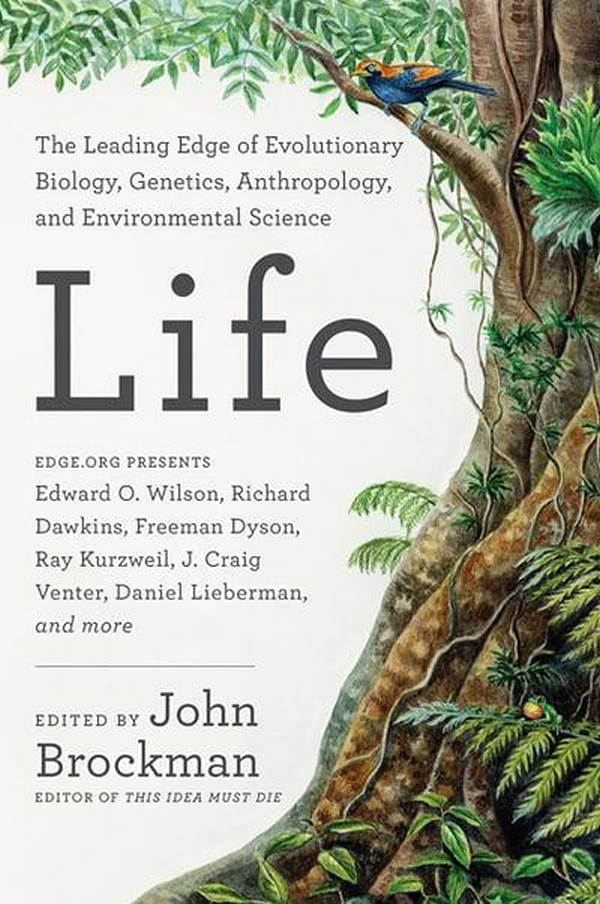 Life: The Leading Edge Of Evolutionary Biology, Genetics, Antropology And Environmental Science