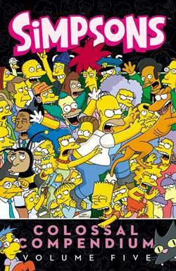 Simpsons Comics Colossal Compendium Volume 5