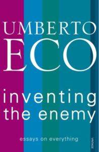 Inventing the Enem ...