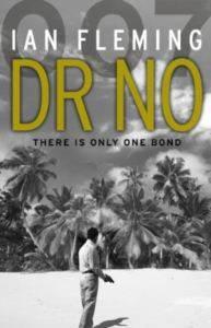 Dr. No: James Bond ...