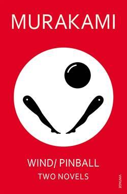 Wind/Pinball (Two Novels)