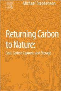 Returning Coal And Carbon To Nature: Carbon Capture And Storage