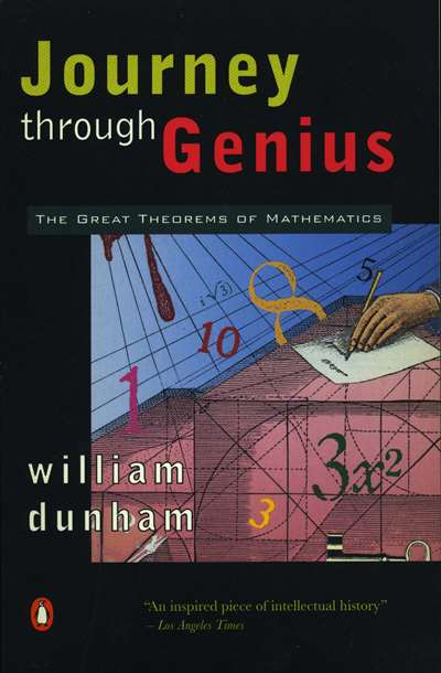 Journey Through Genious: The Great Theorems Of Mathematics