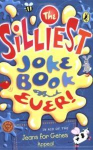 The Silliest Joke Book Ever
