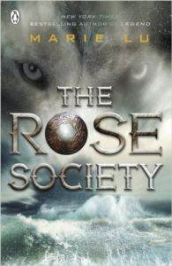 The Rose Society (The Young Elites 2)
