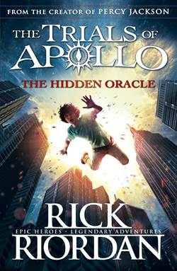 The Hidden Oracle (The Trials Of Apollo 1)