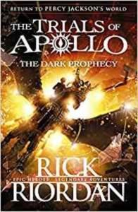 The Dark Prophecy (The Trials Of Apollo 2)