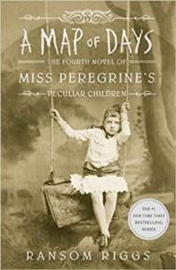 A Map Of Days (Miss Peregrine's Home For Peculiar Children 4) Hardcover