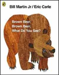 Brown Bear What Do ...
