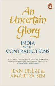 An uncertain glory : India and its contradictions