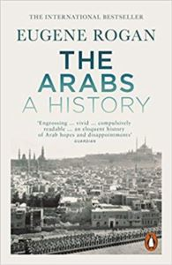 The Arabs: A History <br/>(Revised And Updat ...